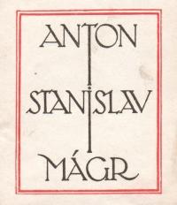 Ex libris velkorysého mecenáše Slovanské knihovny, redaktora Prager Presse Antonína Stanislava Mágra
